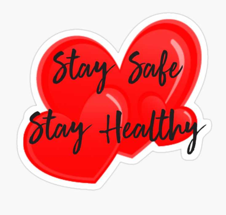 Stay Safe, Stay Healthy